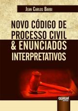 Capa do livro: Novo Código de Processo Civil & Enunciados Interpretativos, Jean Carlos Barbi