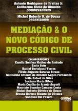 Capa do livro: Mediação & o Novo Código de Processo Civil, Coordenadores: Antonio Rodrigues de Freitas Jr. e Guilherme Assis de Almeida - Organizador: Michel Roberto O. de Souza