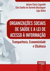 Capa do livro: Organizações Sociais de Saúde e a Lei de Acesso à Informação, Juliana Costa Zaganelli, Elda Coelho de Azevedo Bussinguer e Lígia Bahia