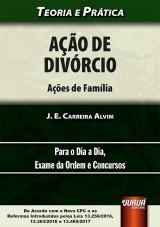 Capa do livro: Ação de Divórcio - Ações de Família, J. E. Carreira Alvim