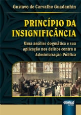 Capa do livro: Princípio da Insignificância, Gustavo de Carvalho Guadanhin