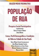 Capa do livro: População de Rua, Coordenadores: Emilia Estivalet Broide, Jorge Broide e Silvia Maria Schor