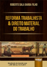 Capa do livro: Reforma Trabalhista & Direito Material do Trabalho, Roberto Dala Barba Filho