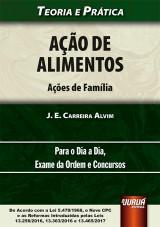 Capa do livro: Ação de Alimentos - Ações de Família, J. E. Carreira Alvim