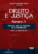 Capa do livro: Direito e Justiça - Ano III - Número V - 2º Semestre 2017, Organizador: David Vallespín Pérez
