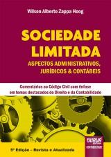Capa do livro: Sociedade Limitada - Aspectos Administrativos, Jurídicos & Contábeis, Wilson Alberto Zappa Hoog