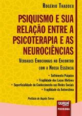 Capa do livro: Psiquismo e sua Relação entre a Psicoterapia e as Neurociências, Rogério Thaddeu