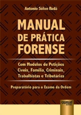 Capa do livro: Manual de Prática Forense, Antonio Sólon Rudá