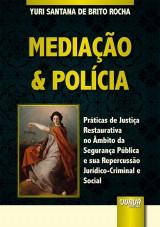 Capa do livro: Mediação & Polícia, Yuri Santana de Brito Rocha