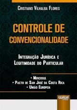 Capa do livro: Controle de Convencionalidade, Cristiano Vilhalba Flores