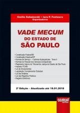 Capa do livro: Vade Mecum do Estado de São Paulo - Formato: 21x30cm, Organizadores: Emilio Sabatovski e Iara P. Fontoura