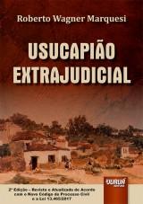 Capa do livro: Usucapião Extrajudicial, Roberto Wagner Marquesi
