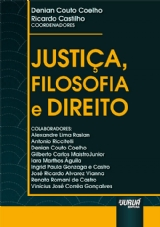 Capa do livro: Justiça, Filosofia e Direito, Coordenadores: Denian Couto Coelho e Ricardo Castilho
