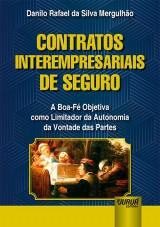 Capa do livro: Contratos Interempresariais de Seguro, Danilo Rafael da Silva Mergulhão