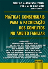 Capa do livro: Práticas Consensuais para a Pacificação dos Conflitos no Âmbito Familiar,