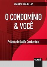 Capa do livro: Condomínio & Você, O, Orandyr Teixeira Luz