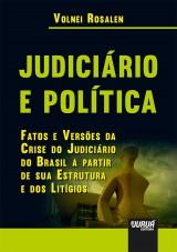 Capa do livro: Judiciário e Política, Volnei Rosalen
