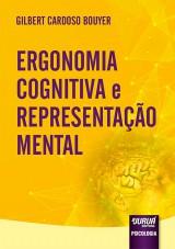 Capa do livro: Ergonomia Cognitiva e Representação Mental, Gilbert Cardoso Bouyer