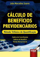 Capa do livro: Cálculo de Benefícios Previdenciários, João Marcelino Soares