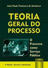 Capa do livro: Teoria Geral do Processo, João Paulo Fontoura de Medeiros