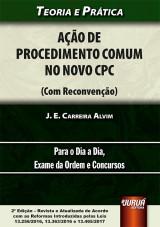 Capa do livro: Ação de Procedimento Comum no Novo CPC (Com Reconvenção), J. E. Carreira Alvim
