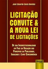 Capa do livro: Licitação Convite & a Nova Lei de Licitações, José Eduardo Costa Devides