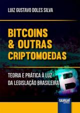Capa do livro: Bitcoins & Outras Criptomoedas, Luiz Gustavo Doles Silva