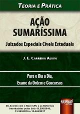 Capa do livro: Ação Sumaríssima - Juizados Especiais Cíveis Estaduais, J. E. Carreira Alvim