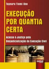 Capa do livro: Execução por Quantia Certa, Taynara Tiemi Ono