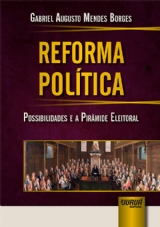 Capa do livro: Reforma Política, Gabriel Augusto Mendes Borges