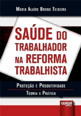 Capa do livro: Saúde do Trabalhador na Reforma Trabalhista, Maria Alaíde Bruno Teixeira