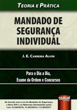 Capa do livro: Mandado de Segurança Individual, J. E. Carreira Alvim