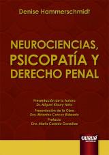 Capa do livro: Neurociencias, Psicopatía y Derecho Penal, Denise Hammerschmidt