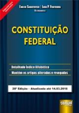 Capa do livro: Constituição Federal - Especial para Concursos - Atualizada até 14.03.2018, Organizadores: Emilio Sabatovski e Iara P. Fontoura