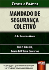 Capa do livro: Mandado de Segurança Coletivo, J. E. Carreira Alvim