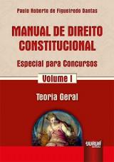 Capa do livro: Manual de Direito Constitucional - Especial para Concursos - Volume I, Paulo Roberto de Figueiredo Dantas