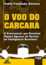 Capa do livro: Voo do Carcará, O, Paulo Fernando Silveira