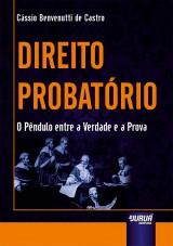 Capa do livro: Direito Probatório, Cássio Benvenutti de Castro