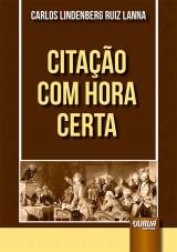 Capa do livro: Citação com Hora Certa, Carlos Lindenberg Ruiz Lanna
