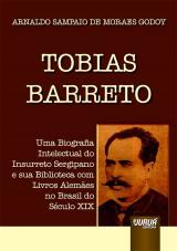 Capa do livro: Tobias Barreto, Arnaldo Sampaio de Moraes Godoy