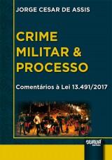 Capa do livro: Crime Militar & Processo, Jorge Cesar de Assis
