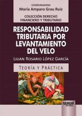 Capa do livro: Responsabilidad Tributaria por Levantamiento del Velo, Lilian Rosario López García
