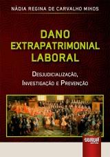 Capa do livro: Dano Extrapatrimonial Laboral, Nádia Regina de Carvalho Mikos
