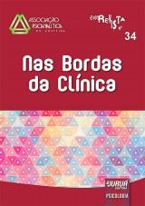Capa do livro: Revista da Associação Psicanalítica de Curitiba - N° 34 - Nas Bordas da Clínica, Responsável por esta edição: Rosane Weber Licht