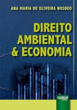 Capa do livro: Direito Ambiental & Economia, Ana Maria de Oliveira Nusdeo