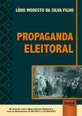 Capa do livro: Propaganda Eleitoral - De Acordo com a Minirreforma Eleitoral e com as Resoluções 23.551/2017 e 23.554/2017, Lídio Modesto da Silva Filho