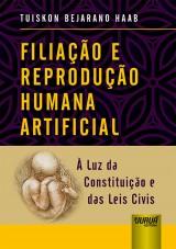 Capa do livro: Filiação e Reprodução Humana Artificial, Tuiskon Bejarano Haab