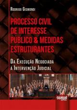 Capa do livro: Processo Civil de Interesse Público & Medidas Estruturantes, Rodrigo Gismondi