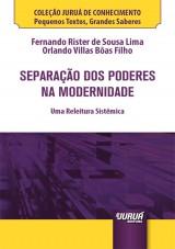 Capa do livro: Separação dos Poderes na Modernidade - Minibook, Fernando Rister de Sousa Lima e Orlando Villas Bôas Filho