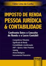 Capa do livro: Imposto de Renda Pessoa Jurídica & Contabilidade, Fábio Lima da Cunha